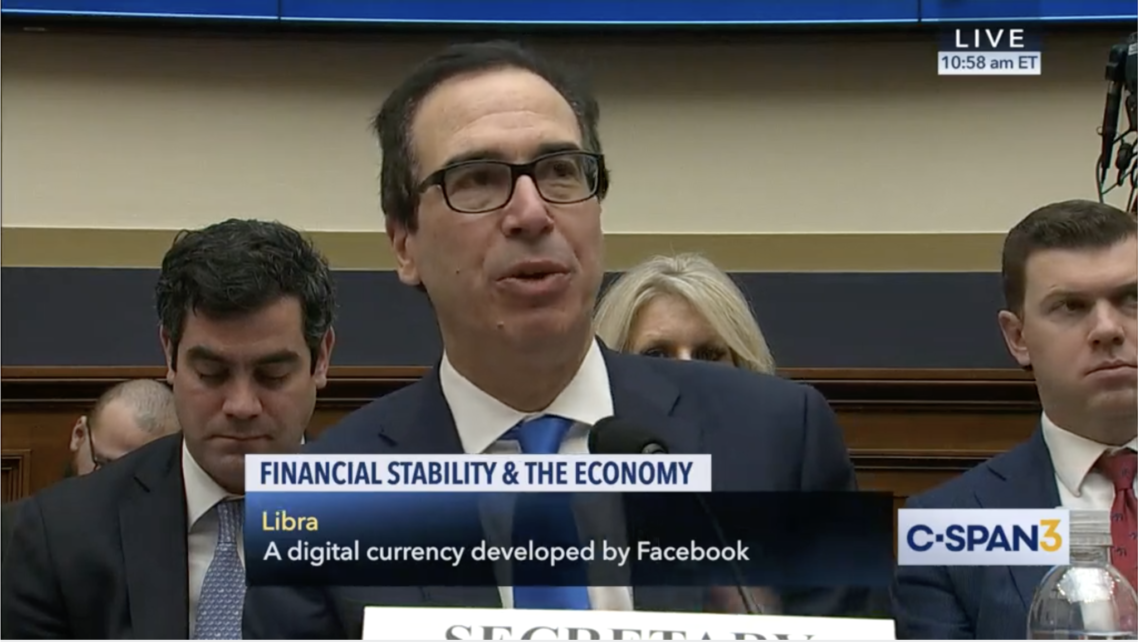 "Treasury Secretary Steven Mnuchin to Congress, ""We don't need no stinkin' digital currency"" (via C-SPAN)."